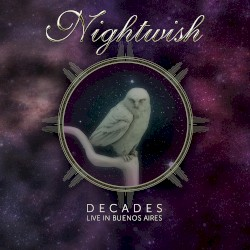 Decades: Live in Buenos Aires by Nightwish