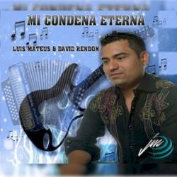 045mi Condena Eterna - Mi condena eterna