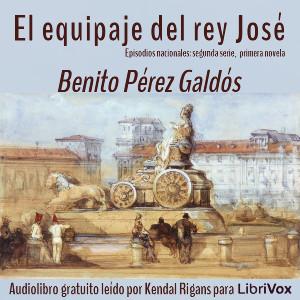 equipaje_rey_jose_b_perezgaldos_1807.jpg