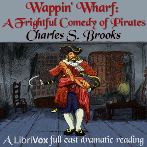 wappin_wharf_frightful_comedy_pirates_ch_s_brooks_1806.jpg