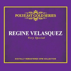 REGINE VELASQUEZ - You Were There