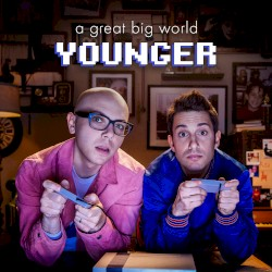 A Great Big World & Christina Aguilera - Younger
