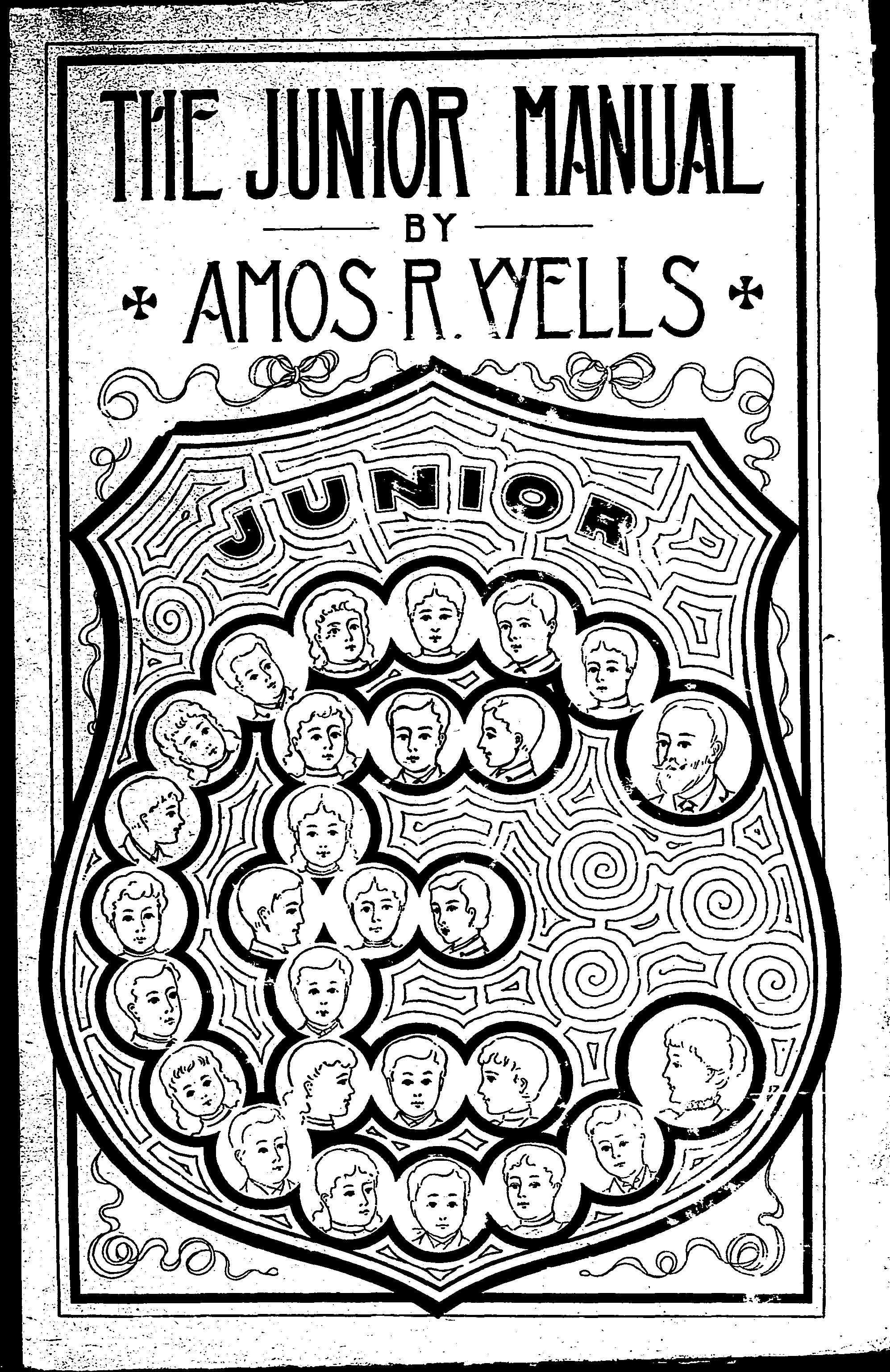 Cover of: The junior manual: a handbook of methods for junior Christian endeavor workers