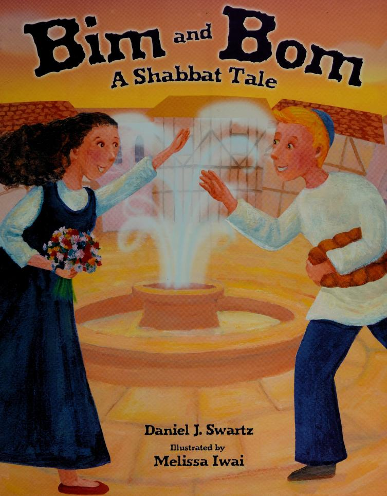 Bim and Bom by Daniel J. Swartz