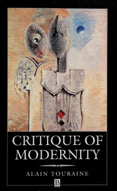 Cover of: Critique of modernity | Alain Touraine