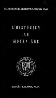 Cover of: L' historien au Moyen Age   Benoît Lacroix