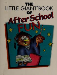 Cover of: Little Giant Book of After School Fun | Sheila Anne Barry