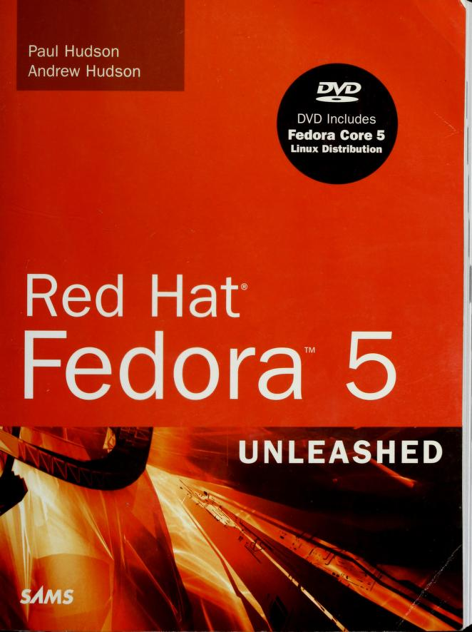 Red Hat Fedora 5 Linux unleashed by Andrew Hudson