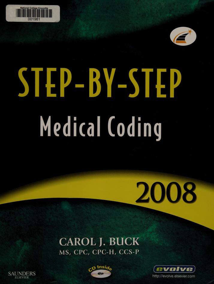 Step-by-Step Medical Coding 2008 Edition (Step-By-Step Medical Coding) by Carol J. Buck