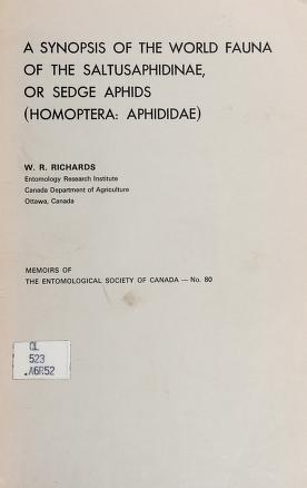 Cover of: A synopsis of the world fauna of the Saltusaphidinae, or sedge aphids (Homoptera: Aphididae) | Richards, W. R.