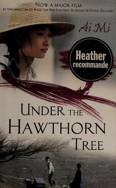 Under The Hawthorn Tree Ai Mi Free Download Borrow And Streaming Internet Archive