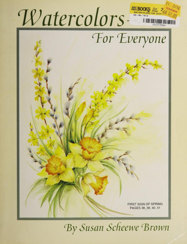 Watercolors for everyone by Susan Scheewe Brown